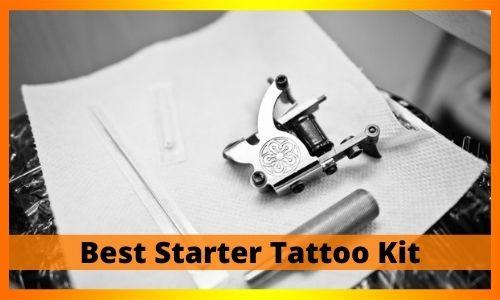 Best Starter Tattoo Kit