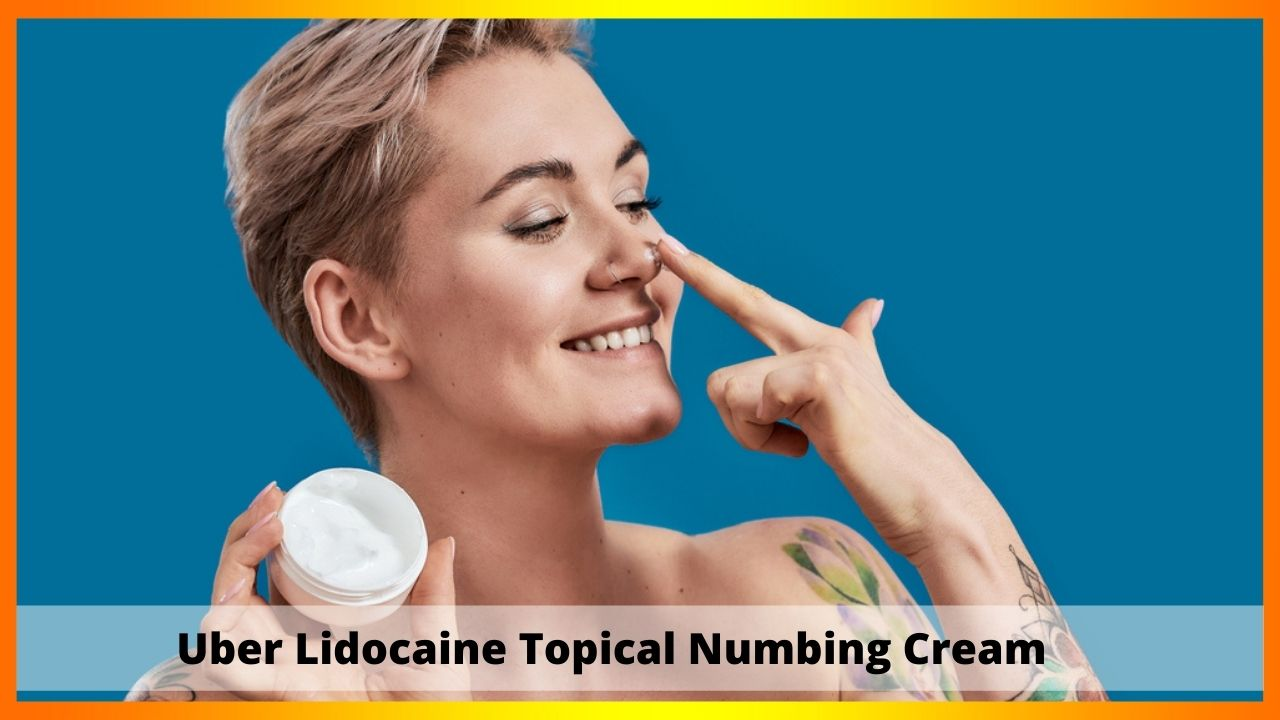 Uber Lidocaine Topical Numbing Cream