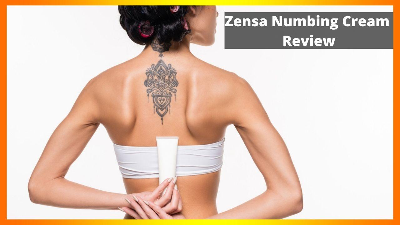 Zensa Numbing Cream Review